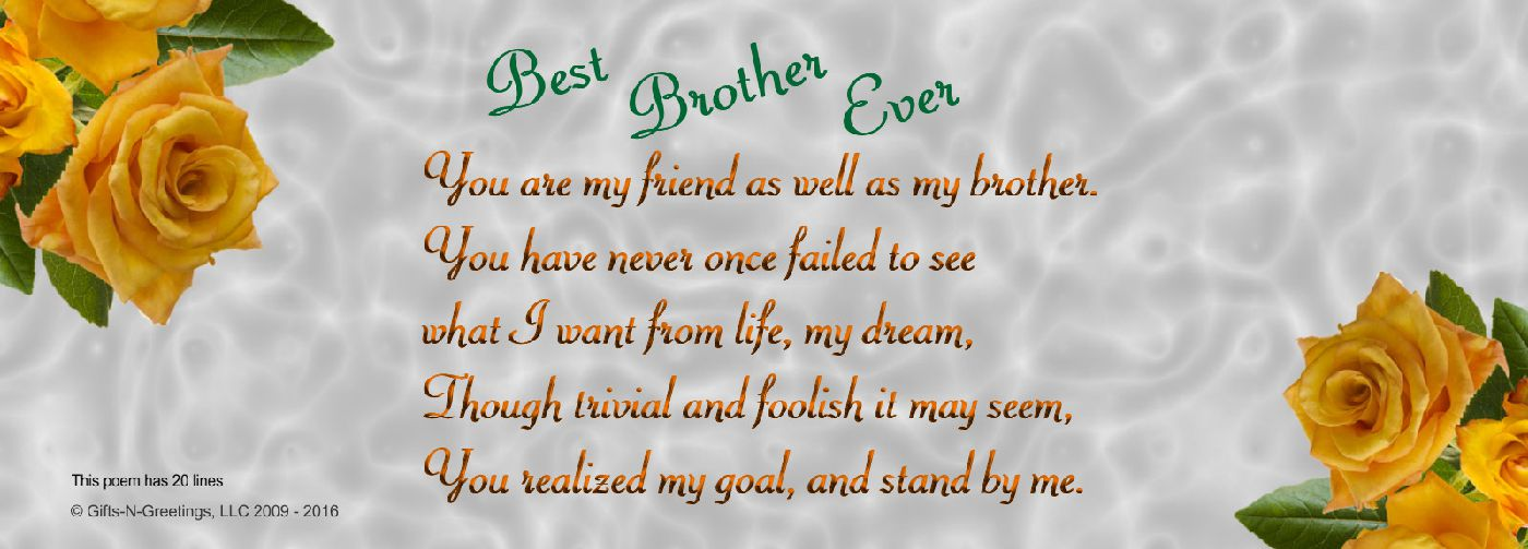 Poem to a brother to express how much your love him and how proud you are of him
