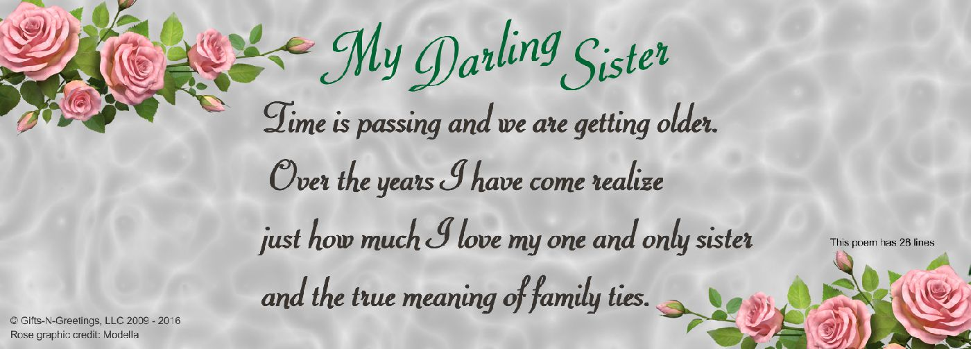 Poem to a sister to express how much your love and how proud you are of her